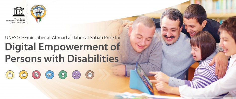 UNESCO/Emir Jaber al-Ahmad al-Jaber al-Sabah Prize for Digital Empowerment of Persons with Disabilities